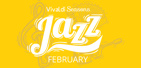 Vivaldi Seasons - Shares their love for Jazz this February