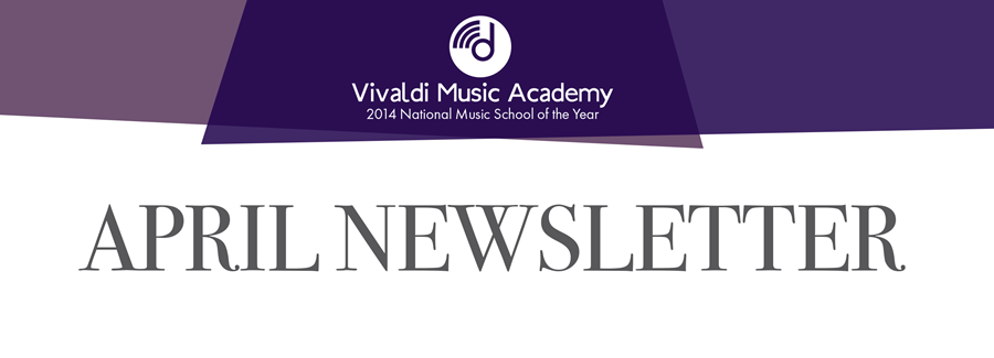 April Newsletter 2017 - Vivaldi Music Academy