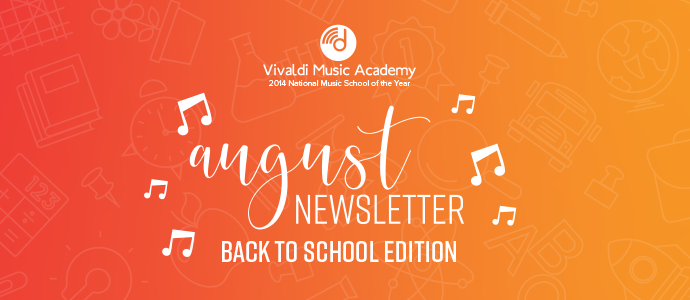 August 2019 Newsletter - Vivaldi Music Academy
