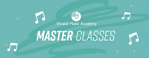 Vivaldi Music Academy Master Classes!